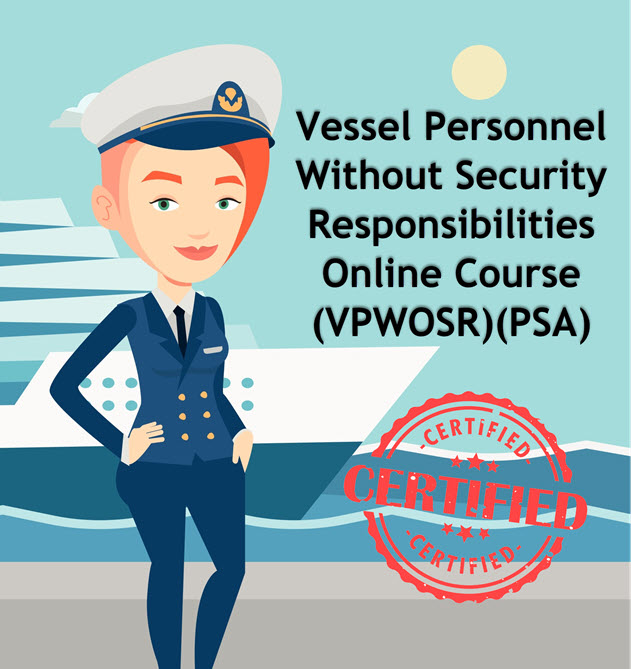 Vessel Personnel Without Security Responsibilities (VPWOSR) – Online Course