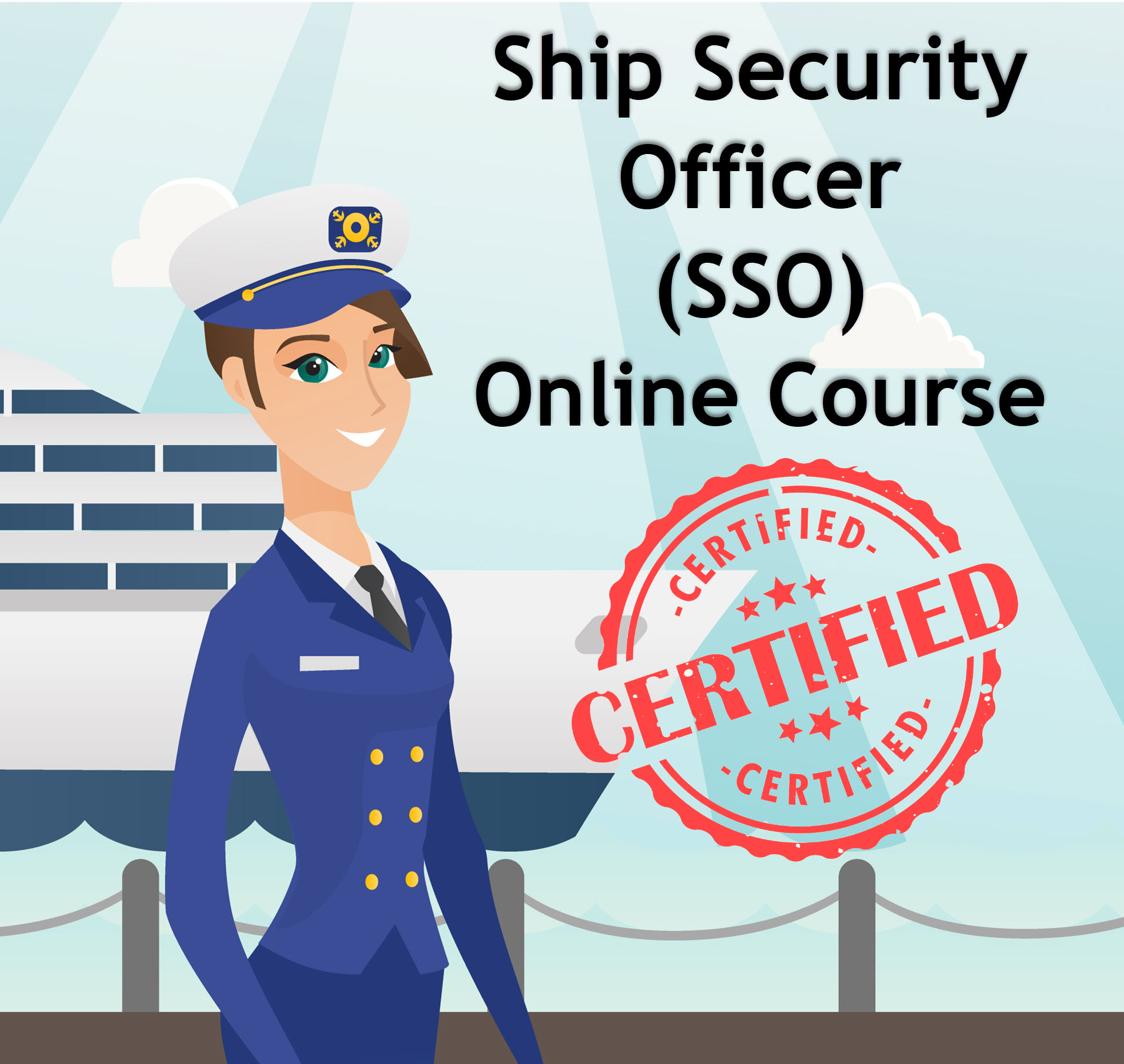 Ship Security Officer (SSO) Online Course
